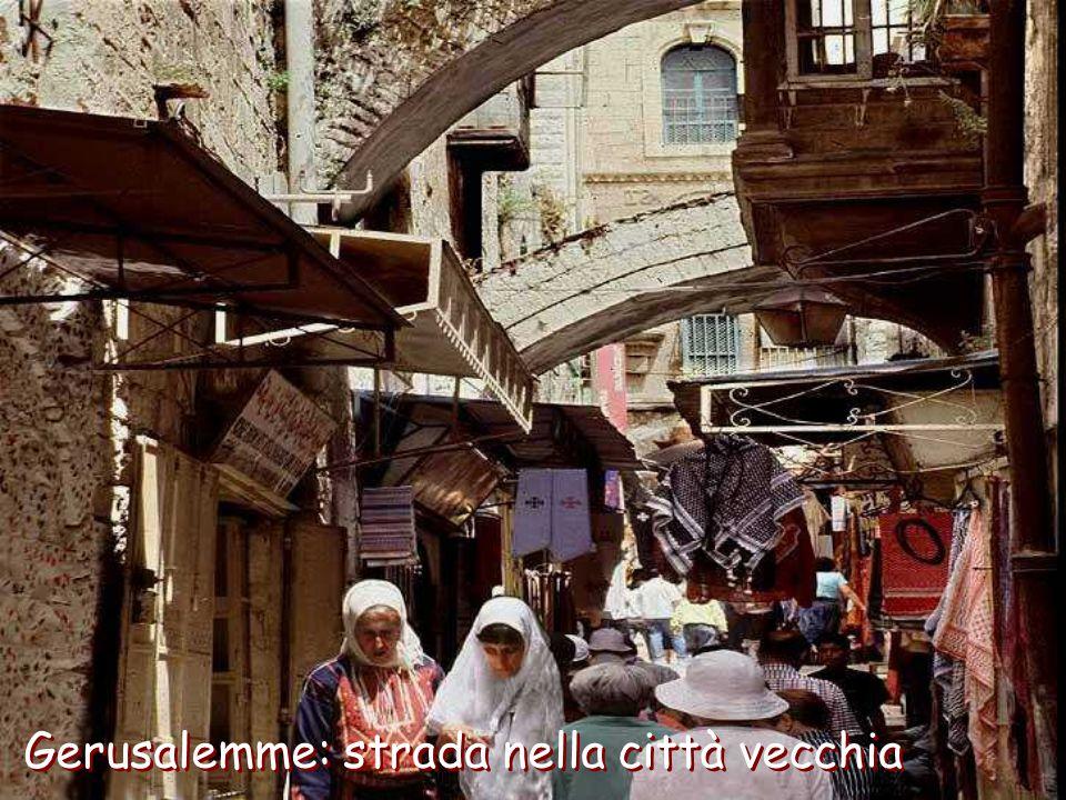 Gerusalemme: strada nella città vecchia