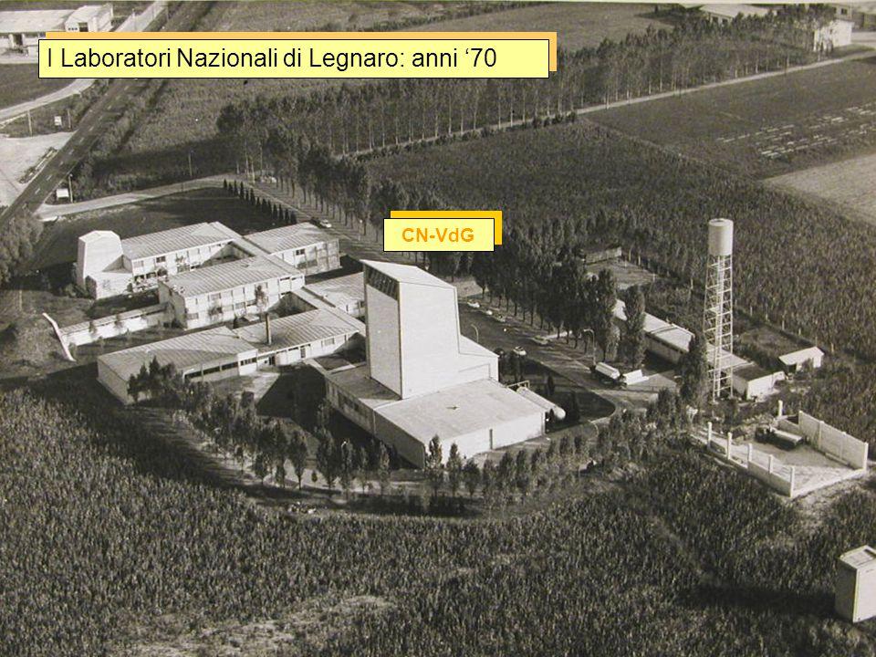 I Laboratori Nazionali di Legnaro: anni '80-90 CN-VdG XTU-Tandem