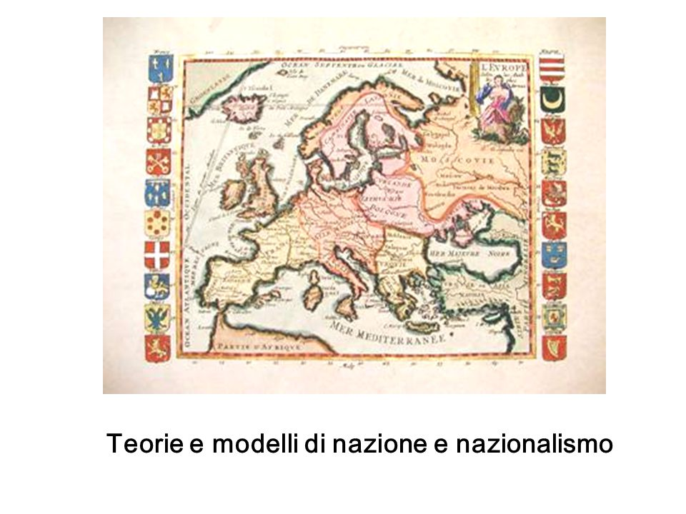 Teorie e modelli di nazione e nazionalismo
