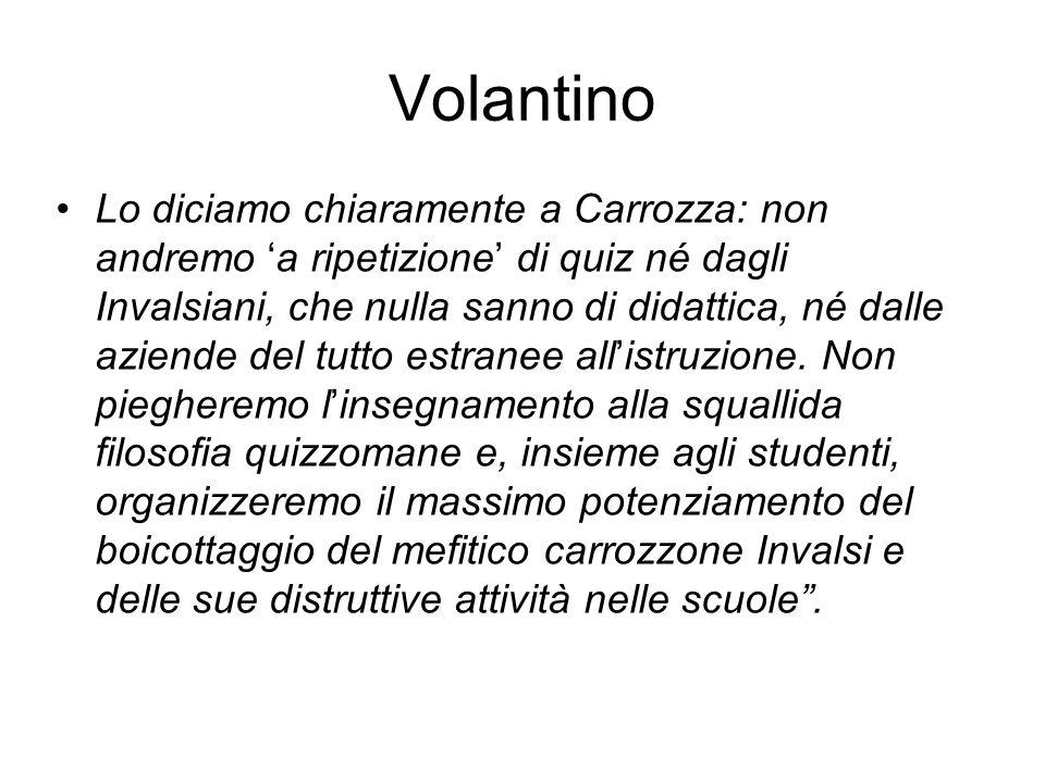 Volantino Lo diciamo chiaramente a Carrozza: non andremo 'a ripetizione' di quiz né dagli Invalsiani, che nulla sanno di didattica, né dalle aziende del tutto estranee all'istruzione.