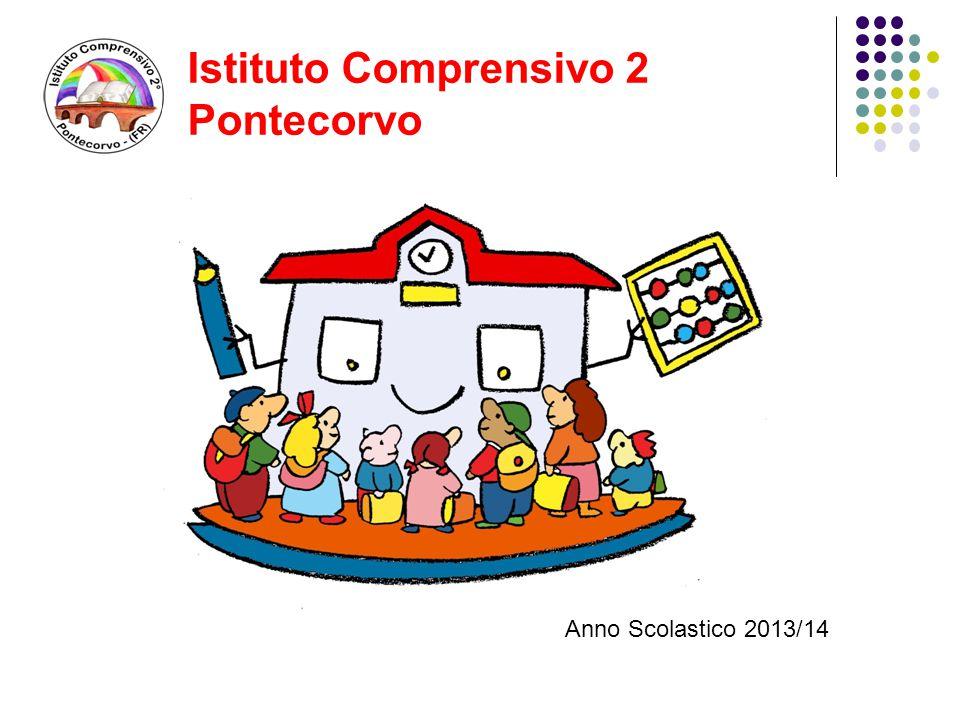 Istituto Comprensivo 2 Pontecorvo Anno Scolastico 2013/14