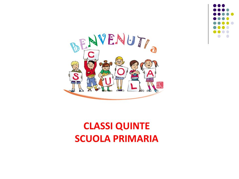 CLASSI QUINTE SCUOLA PRIMARIA