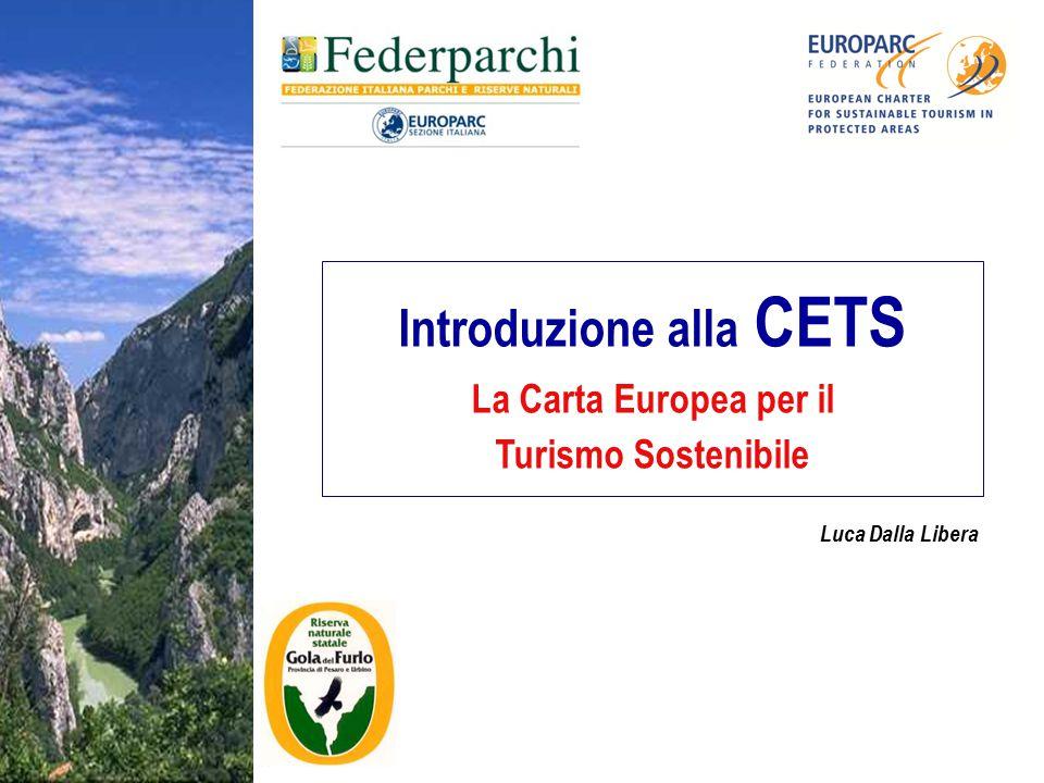 Introduzione alla CETS La Carta Europea per il Turismo Sostenibile Luca Dalla Libera