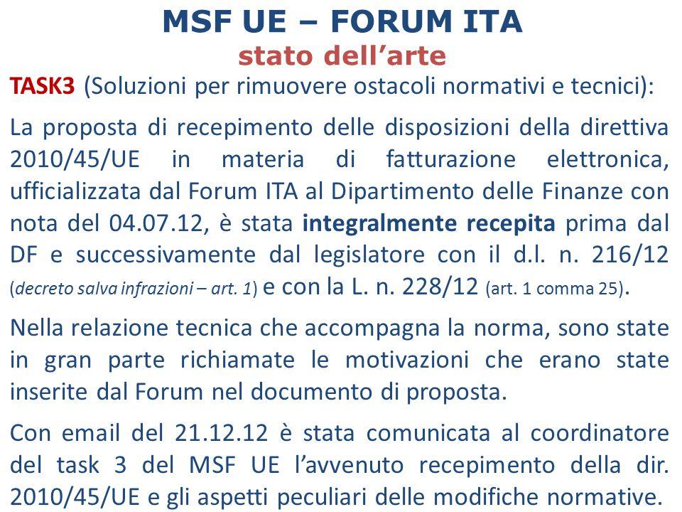 TASK3 (Soluzioni per rimuovere ostacoli normativi e tecnici): La proposta di recepimento delle disposizioni della direttiva 2010/45/UE in materia di f