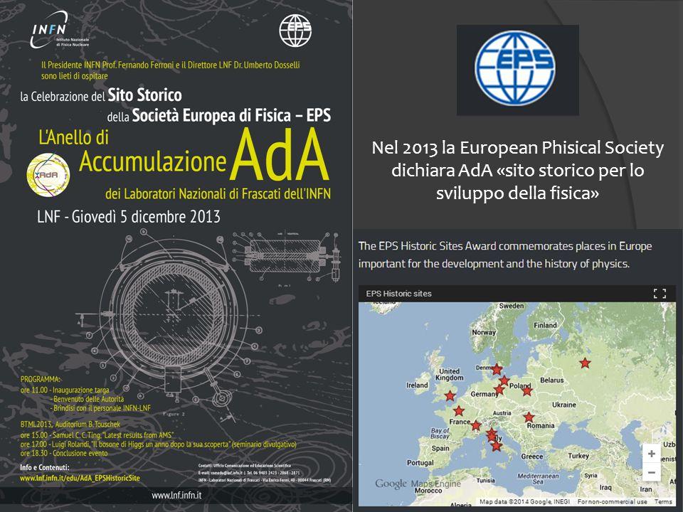 9 Nel 2013 la European Phisical Society dichiara AdA «sito storico per lo sviluppo della fisica»