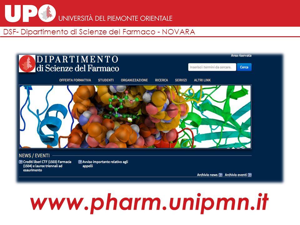 DSF- Dipartimento di Scienze del Farmaco - NOVARA DOTTORATO DI RICERCA ( PhD ) Chemistry & Biology Durata: 3 anni, tempo pieno inter-dipartimentale