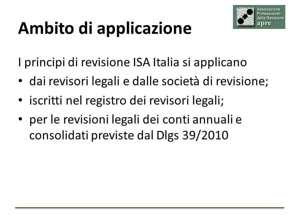 Entrata in vigore I principi ISA Italia si applicano a decorrere dalle revisione dei bilanci relativi agli esercizi che iniziano il 1 gennaio 2015 o successivamente, ad eccezione dei soli principi SA Italia 250 B e ISCQ1 che entrano in vigore già dal 1° Gennaio 2015