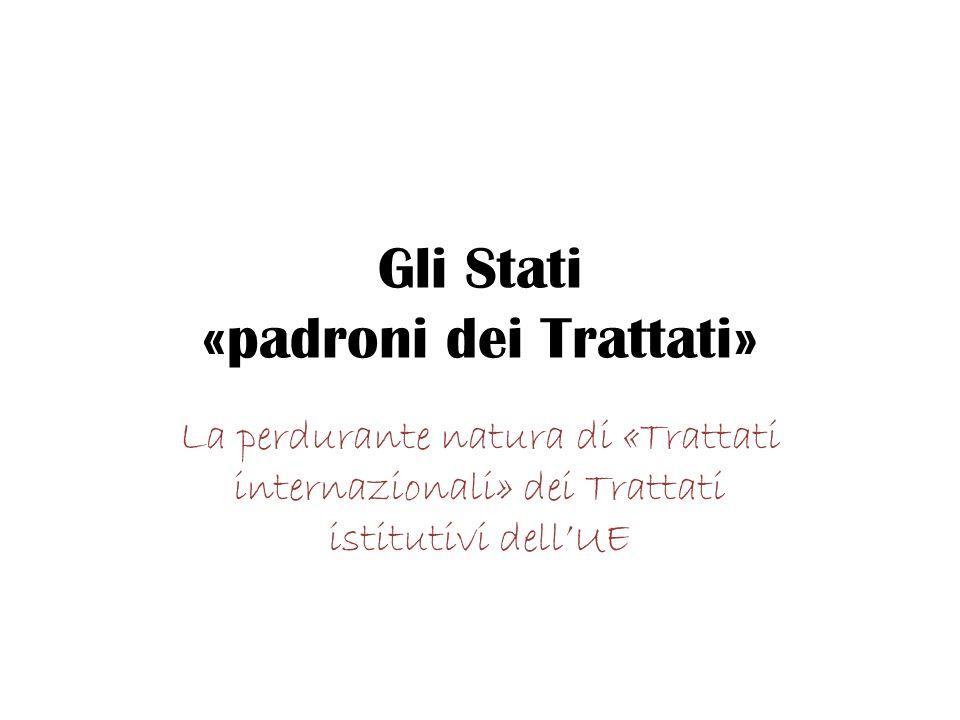 Le procedure di revisione dei Trattati sempre ACCORDO di tutti gli Stati membri Procedura ordinaria (art.