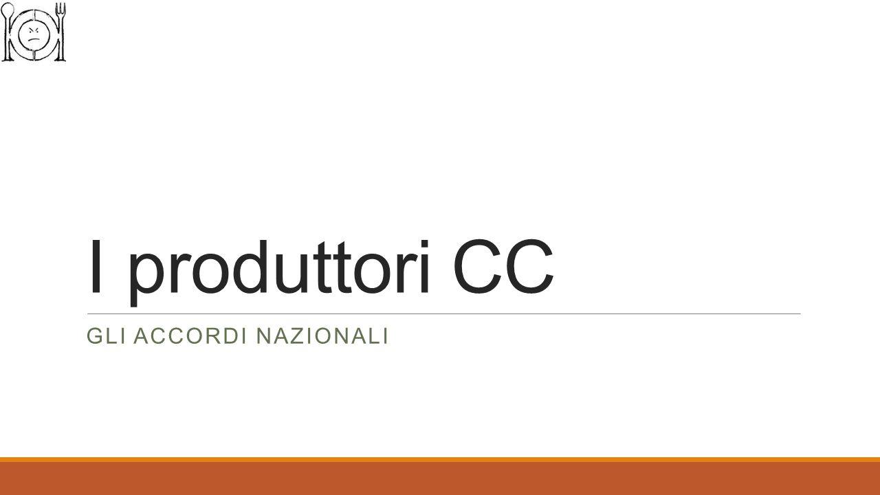 I produttori CC GLI ACCORDI NAZIONALI