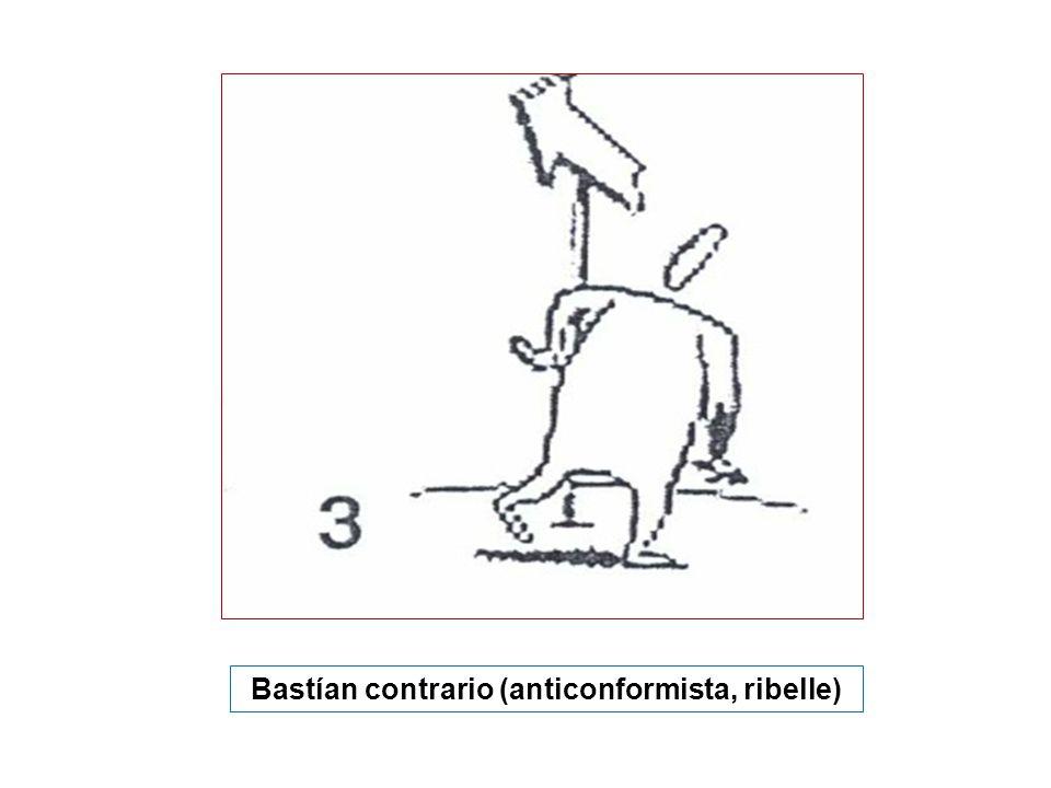 Bastían contrario (anticonformista, ribelle)