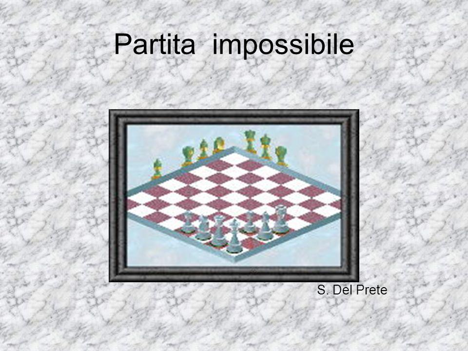 Partita impossibile S. Del Prete