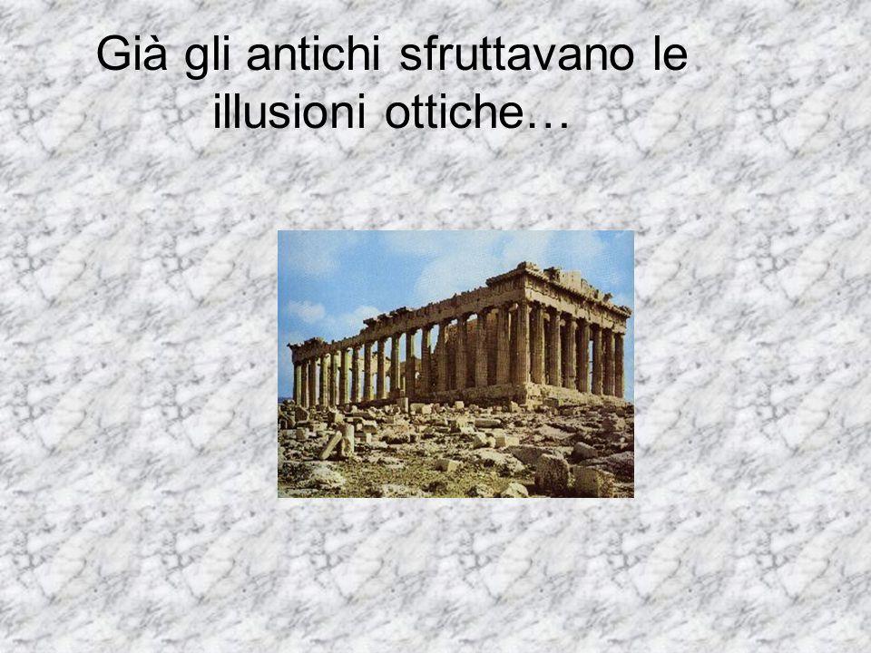 Già gli antichi sfruttavano le illusioni ottiche…