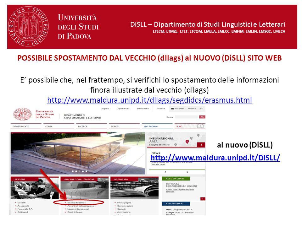 POSSIBILE SPOSTAMENTO DAL VECCHIO (dllags) al NUOVO (DiSLL) SITO WEB E' possibile che, nel frattempo, si verifichi lo spostamento delle informazioni f