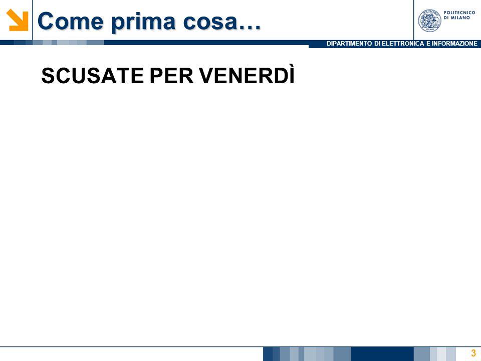 DIPARTIMENTO DI ELETTRONICA E INFORMAZIONE 10,250 10 + 11,3 10 = ??.