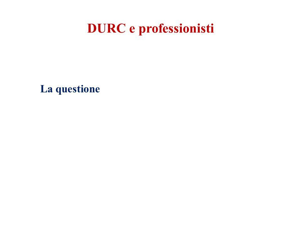 DURC e professionisti La questione