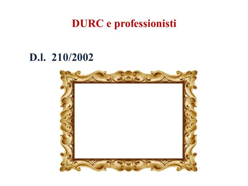 DURC e professionisti D.l. 210/2002