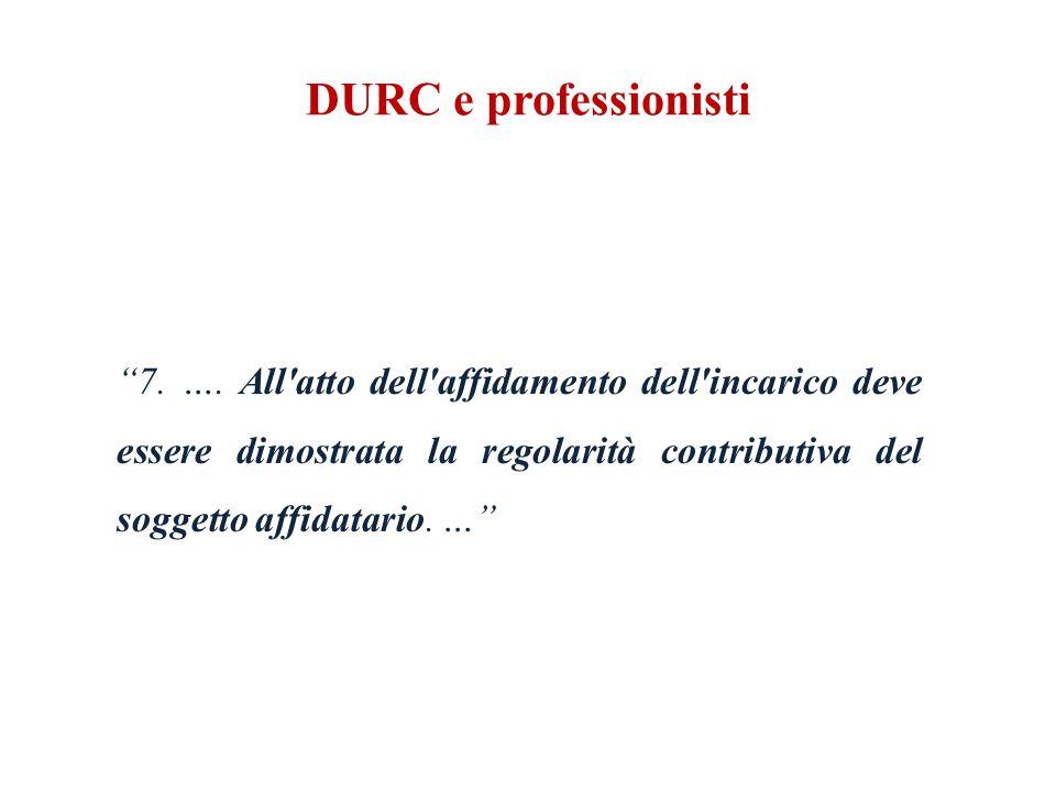 DURC e professionisti 7. ….