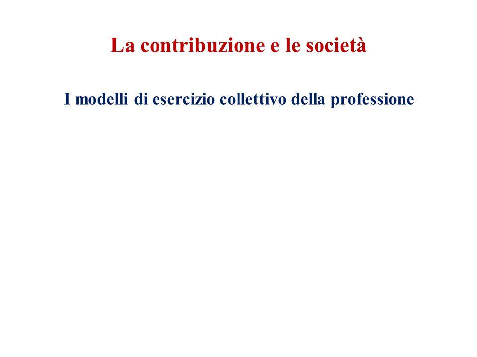 La contribuzione e le società I modelli di esercizio collettivo della professione