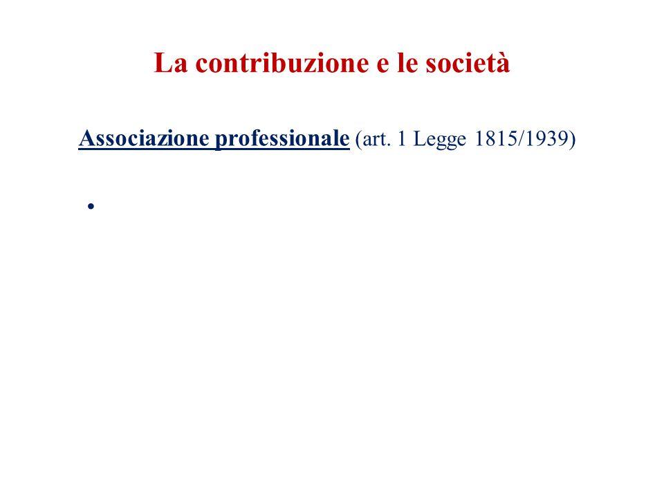 La contribuzione e le società Associazione professionale (art. 1 Legge 1815/1939)