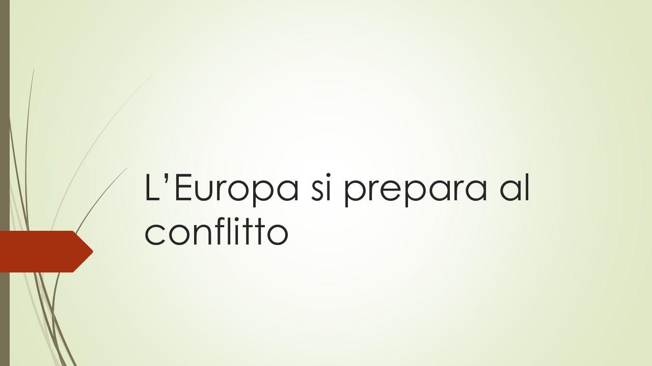 L'Europa si prepara al conflitto