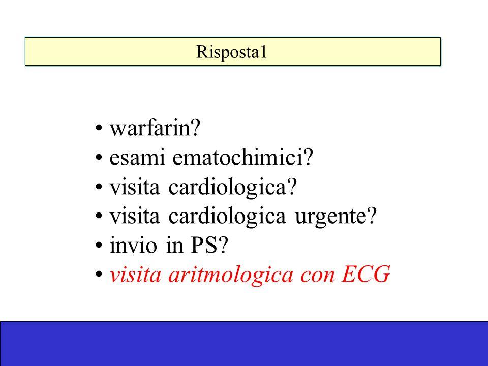 Risposta 2 enoxaparina + warfarin.warfarin. un NAO.