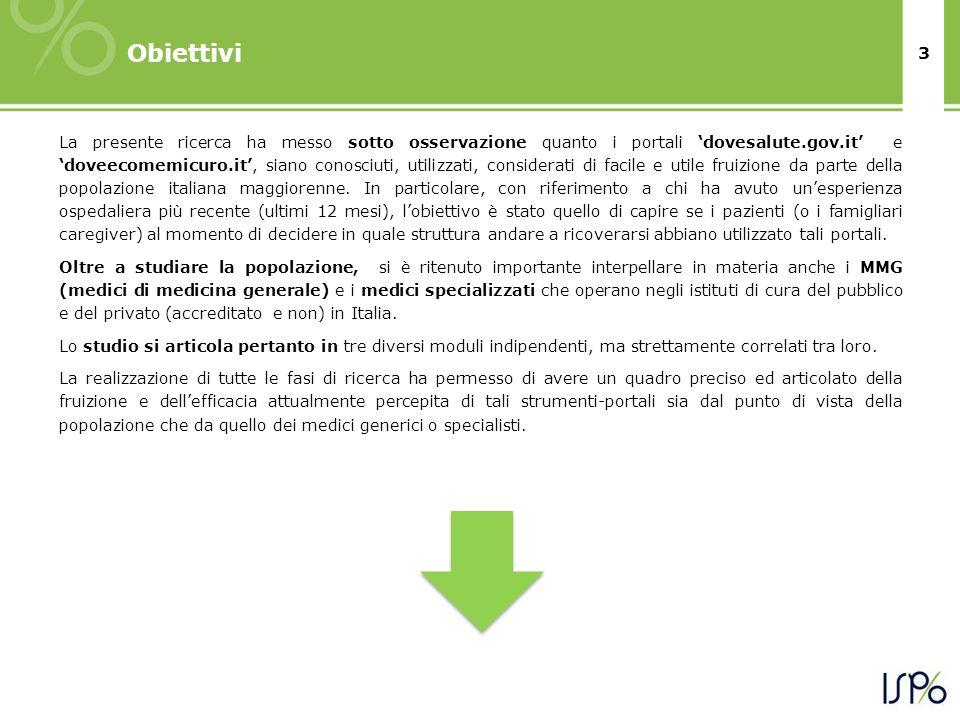 4 Disegno della ricerca Modulo 1: Indagine quantitativa (CATI) presso un campione di popolazione italiana.
