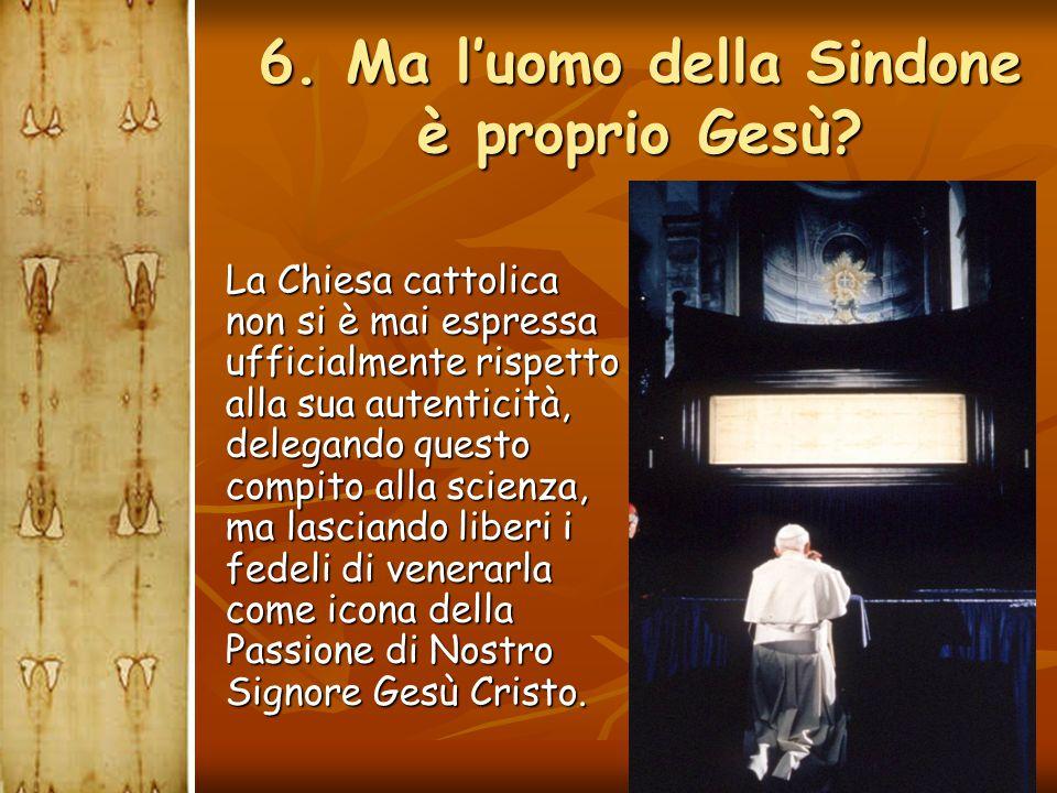 La Chiesa cattolica non si è mai espressa ufficialmente rispetto alla sua autenticità, delegando questo compito alla scienza, ma lasciando liberi i fe