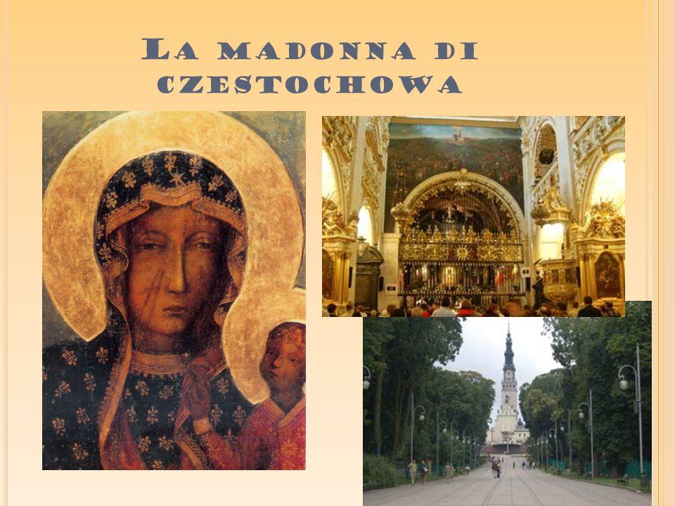 L A MADONNA DI CZESTOCHOWA
