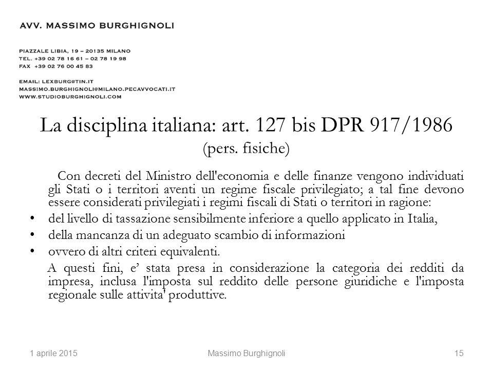 La disciplina italiana: art. 127 bis DPR 917/1986 (pers.