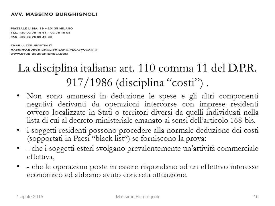 La disciplina italiana: art. 110 comma 11 del D.P.R.