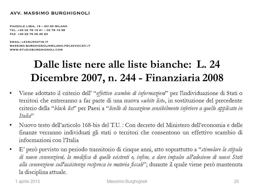 Dalle liste nere alle liste bianche: L. 24 Dicembre 2007, n.