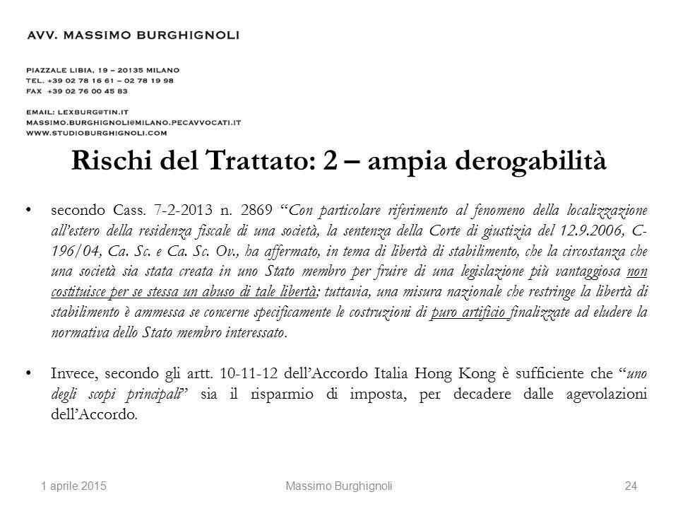 Rischi del Trattato: 2 – ampia derogabilità secondo Cass.