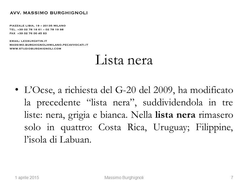 Lista nera L'Ocse, a richiesta del G-20 del 2009, ha modificato la precedente lista nera , suddividendola in tre liste: nera, grigia e bianca.