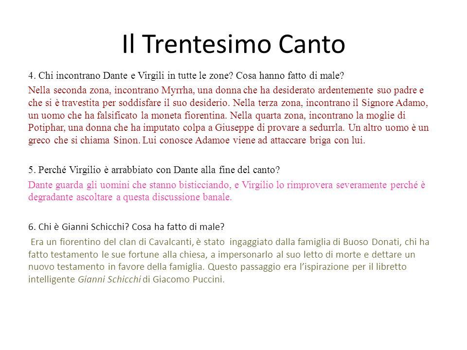 Il Trentesimo Canto 4. Chi incontrano Dante e Virgili in tutte le zone? Cosa hanno fatto di male? Nella seconda zona, incontrano Myrrha, una donna che