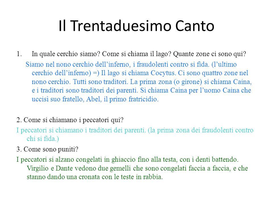 Il Trentaduesimo Canto 1.In quale cerchio siamo.Come si chiama il lago.