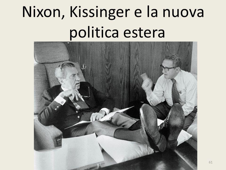 61 Nixon, Kissinger e la nuova politica estera