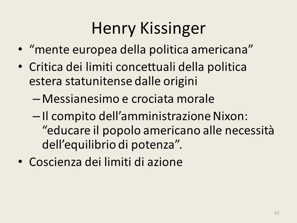 """63 Henry Kissinger """"mente europea della politica americana"""" Critica dei limiti concettuali della politica estera statunitense dalle origini – Messiane"""