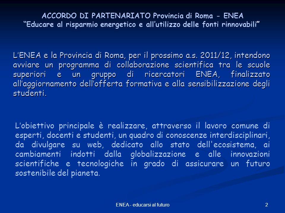 2ENEA - educarsi al futuro L'ENEA e la Provincia di Roma, per il prossimo a.s.