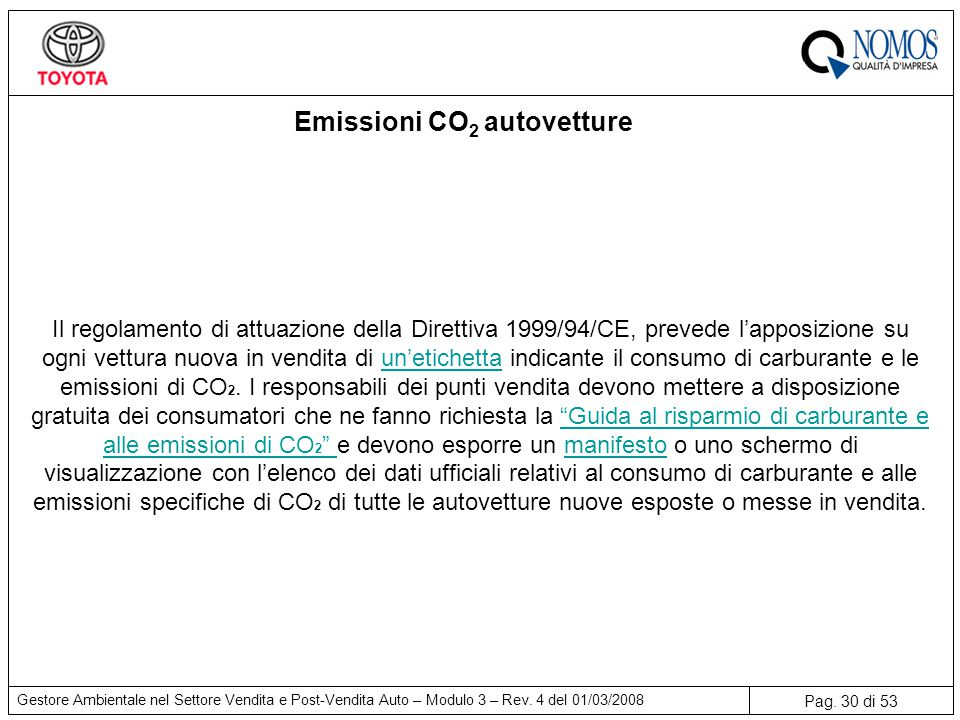 Pag.30 di 53 Gestore Ambientale nel Settore Vendita e Post-Vendita Auto – Modulo 3 – Rev.