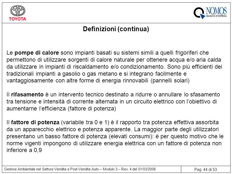 Pag.44 di 53 Gestore Ambientale nel Settore Vendita e Post-Vendita Auto – Modulo 3 – Rev.