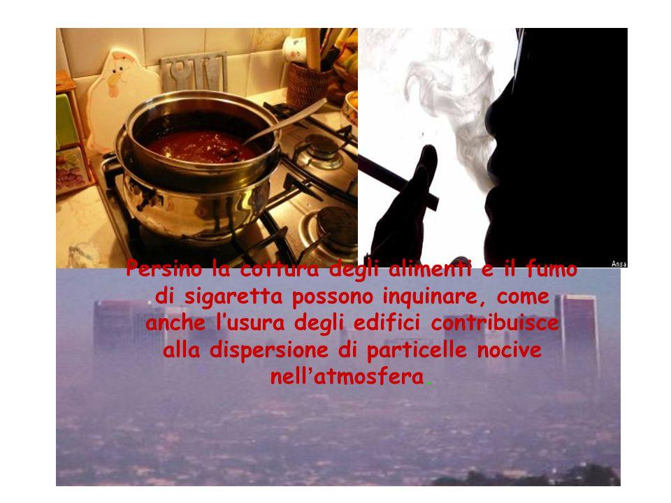 CAUSE DELL'INQUINAMENTO ATMOSFERICO Le sostanze nocive presenti nell'atmosfera sono tantissime.