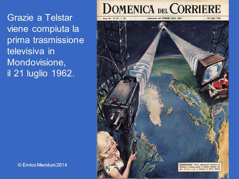 Grazie a Telstar viene compiuta la prima trasmissione televisiva in Mondovisione, il 21 luglio 1962. © Enrico Menduni 2014