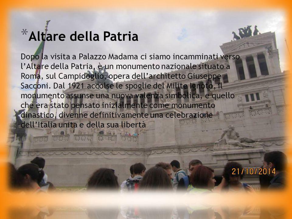 La prima tappa è stata Palazzo Madama, essa è un edificio di Roma, situato in Corso Rinascimento, a pochi metri da Piazza Navona.