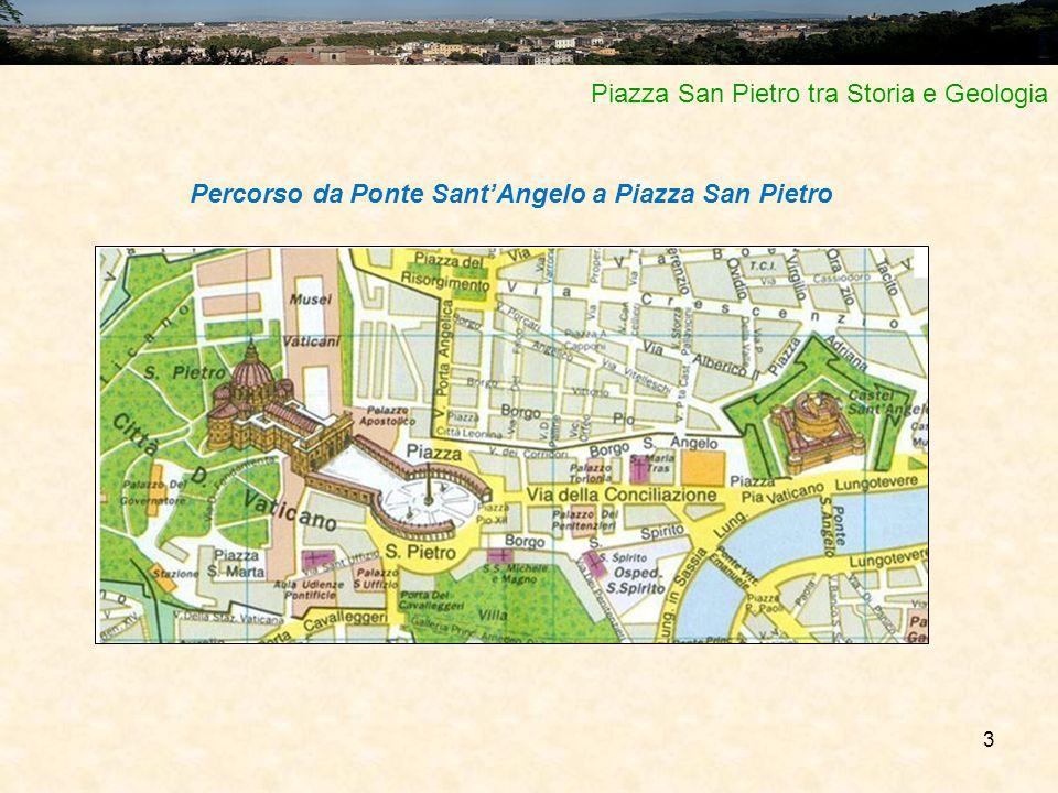 3 Piazza San Pietro tra Storia e Geologia Percorso da Ponte Sant'Angelo a Piazza San Pietro