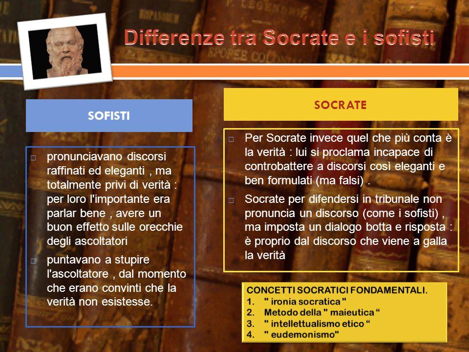 Lo stile oratorio di Socrate è scarno, secco e quasi familiare.