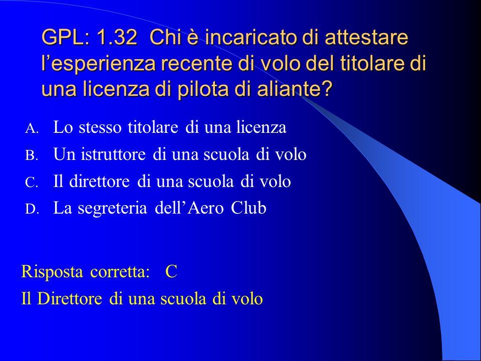 GPL: 1.31 Quali, fra quelle elencate, sono infrazioni alla Regole del Volo che possono dar luogo alla sospensione della validità della licenza da 3 me
