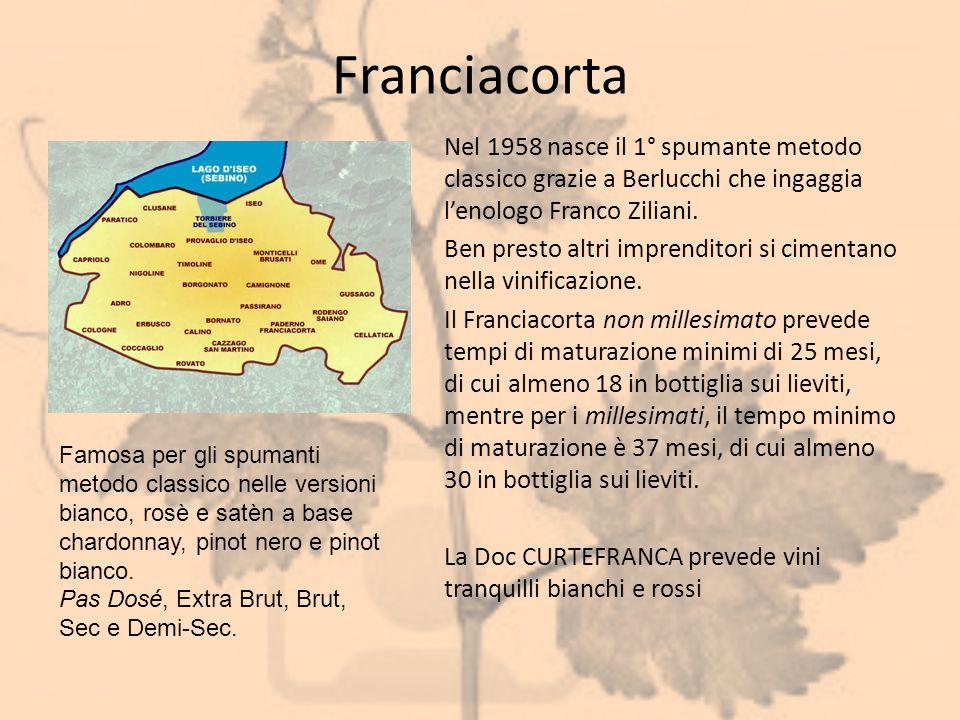 Franciacorta Nel 1958 nasce il 1° spumante metodo classico grazie a Berlucchi che ingaggia l'enologo Franco Ziliani. Ben presto altri imprenditori si