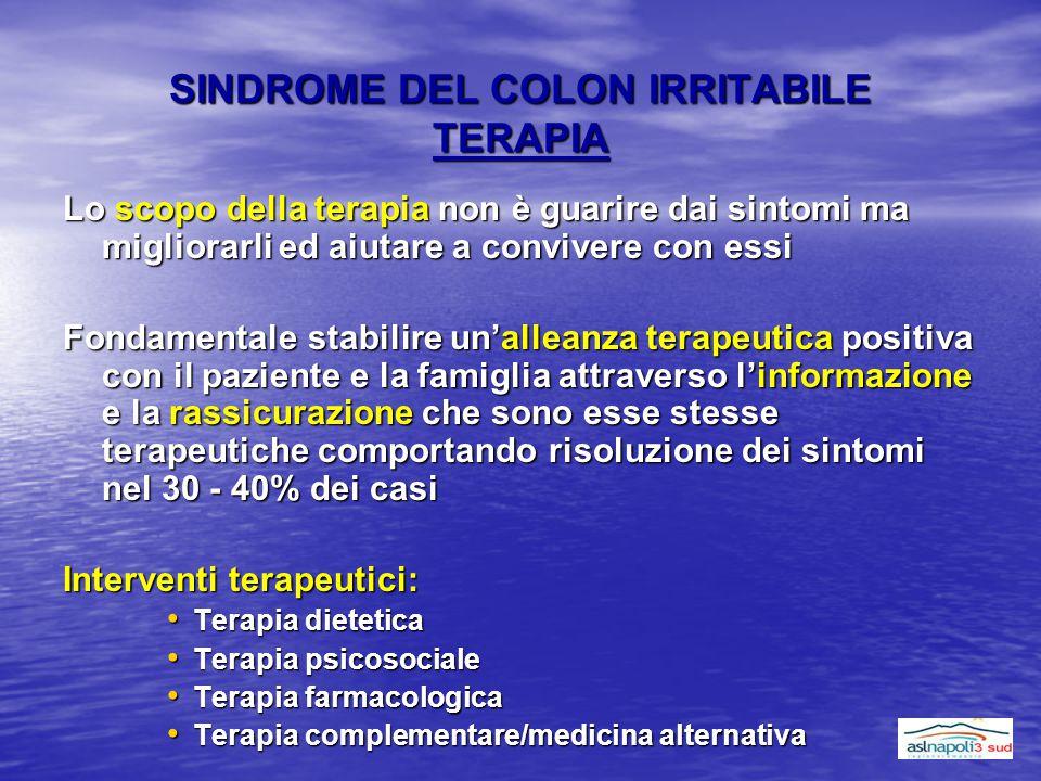 SINDROME DEL COLON IRRITABILE TERAPIA Lo scopo della terapia non è guarire dai sintomi ma migliorarli ed aiutare a convivere con essi Fondamentale sta
