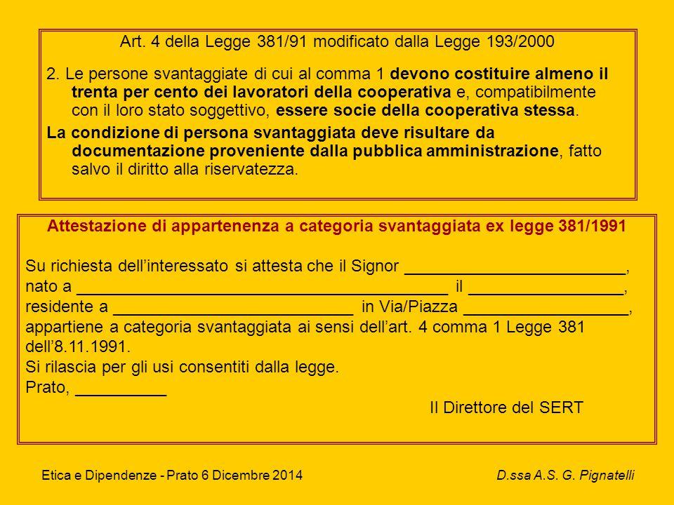 Progetti vari Etica e Dipendenze - Prato 6 Dicembre 2014 D.ssa A.S.