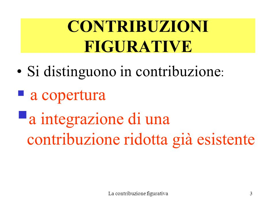 La contribuzione figurativa24 CONGEDO BIENNALE PER I FIGLI CON HANDICAP GRAVE a domanda L.